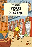 Georges Remi Hergé Cigars of the Pharoah (The Adventures of Tintin)