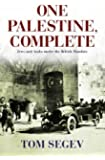 One Palestine Complete: Jews and Arabs Under the British Mandate