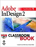 Adobe InDesign 2 : classroom in a book (1 livre + 1 CD-Rom)