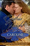 Caroline: A Raveneau/Beauvisage Family Historical Romance (Beauvisage Novels Book 1)