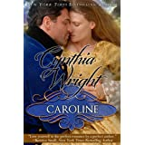 Caroline (The Beauvisage Novels Book 1) ~ Cynthia Wright