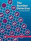 The Number Detective: 100 Number Puzzles to Test Your Logical Thinking