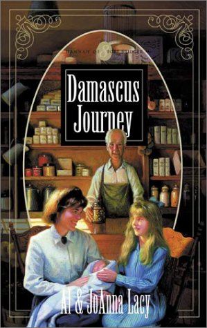 Damascus Journey (Hannah of Fort Bridger Series #8), Al & Joanna Lacy