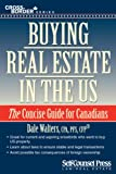 img - for Buying Real Estate in the U.S.: A Guide for Canadians (Cross-Border Series) book / textbook / text book