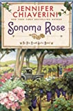 Sonoma Rose (Elm Creek Quilts Novels (Dutton Hardcover))