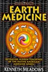 EARTH MEDICINE REVEALING HIDDEN TEACHINGS OF THE NATIVE AMERICAN MEDICINE WHEEL