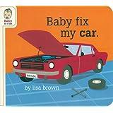 Ba|||Fix My Car (Ba|||Be of Use) Lisa Brown