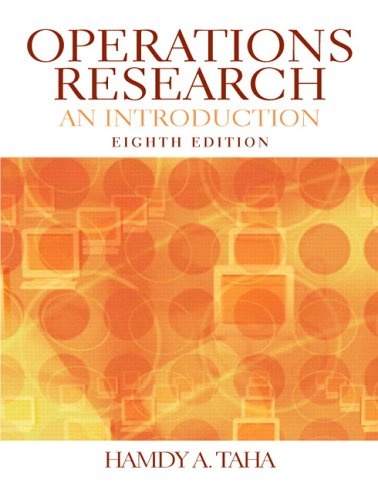 Operations Research: An Introduction (8th Edition)