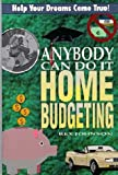 The Anybody Can Do It Guide to Home Budgeting (0964462516) by Johnson, Rex