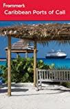 Frommer's Caribbean Ports of Call (Frommer's Cruises)