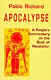 img - for Apocalypse: A People's Commentary on the Book of Revelation (Bible & Liberation) book / textbook / text book
