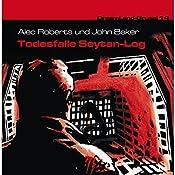 Todesfalle Seytan-Log (Dreamland Grusel 14) | Alec Roberts, John Baker