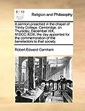 Sermon Preached in the Chapel of Trinity College, Cambridge,