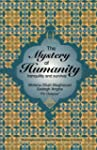 The Mystery of Humanity: Tranquility...