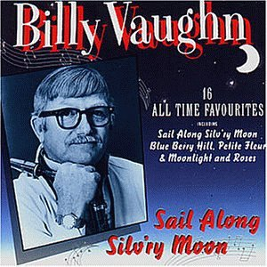 billy vaughn - Sail Along Silv