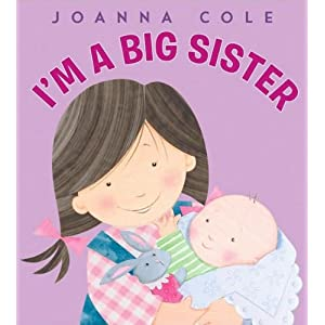 Joanna Cole,Rosalinda Kightley's Share your own customer images Search inside this book I'm a Big Sister [Hardcover](2010)