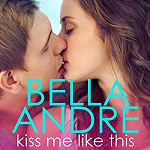 Kiss Me Like This Audiobook