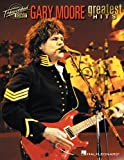 GARY MOORE GREATEST HITS GUITAR TAB TRANSCRIBED SCORE BOOK (Transcribed Scores)