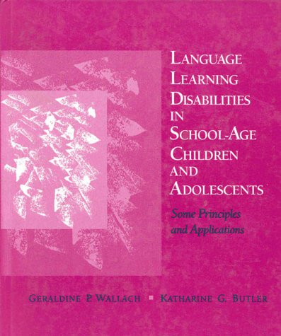 Language Learning Disabilities in School-Age Children and...