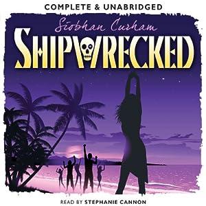 Shipwrecked | [Siobhan Curham]