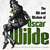 img - for The Wit and Wisdom of Oscar Wilde book / textbook / text book