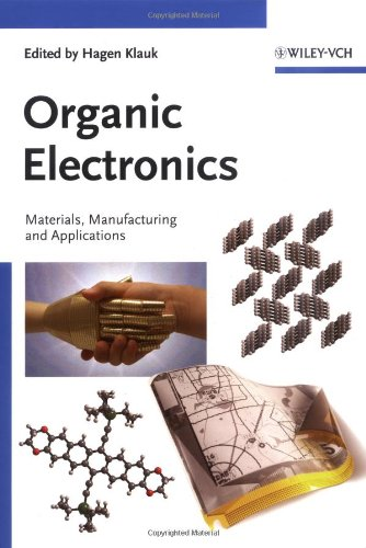 Organic Electronics: Materials, Manufacturing, And Applications