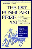 The Pushcart Prize XXI: Best of the Small Presses (1997)