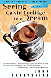 Seeing Calvin Coolidge in a Dream: A Novel