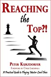 Reaching the Top?!: A Practical Guide to Playing Master-Level Chess