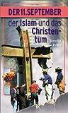 echange, troc Benedikt Peters - Der 11. September, der Islam und das Christentum (Livre en allemand)