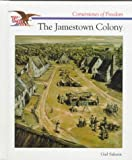 The Jamestown Colony (Cornerstones of Freedom. Second Series)