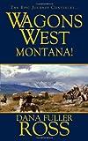 Wagons West: Montana