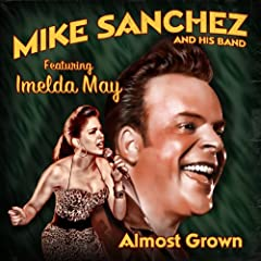 Almost Grown (feat. Imelda May)