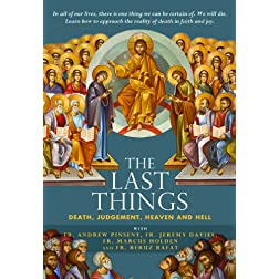 The Last Things: Death, Judgement, Heaven and Hell