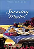 img - for Savoring Mexico: Recipes and Reflections on Mexican Cooking (The Savoring Series) book / textbook / text book