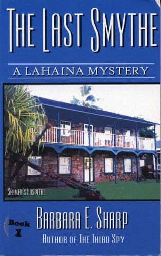 The Last Smythe (A Lahaina Mystery)