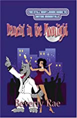 Dancin' in the Moonlight (The Still Sexy Ladies Guide to Dating Immortals)