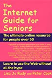 The Internet Guide for Seniors (1931013047) by Rudy, Lisa Jo