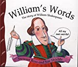 William's Words: The Story of William Shakespeare (Stories from History) (0750232749) by Ross, Stewart