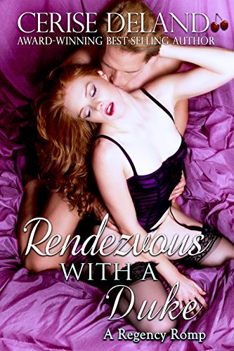 Rendezvous with a Duke: A Regency Romp PDF