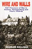 Wire and Walls: RAF PoWs in Itzehoe, Spangenberg & Thorn 1939-1942