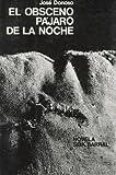 El Obsceno Pajaro De LA Noche (8432202045) by Donoso, Jose
