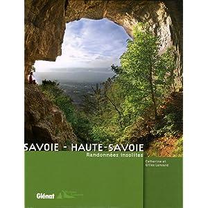 Savoie - Haute-Savoie : Randonnées insolites