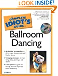 The Complete Idiot's Guide to Ballroo...