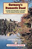 Germany's Romantic Road: A Guide for Walkers and Cyclists (Cicerone Guides) (1852842334) by McLachlan, Gordon