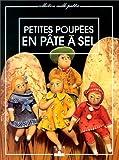 echange, troc Catherine Baillaud - Petites poupées en pâte à sel