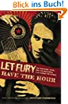Let Fury Have the Hour: Joe Strummer,...