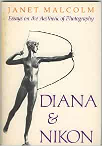 diana & nikon essays on the aesthetic of photography Malcolm, janet diana and nikon: essays on the aesthetics of photography 2500 david r godine, 1980 165pp text illustrations.
