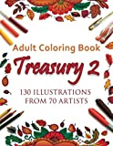 img - for Adult Coloring Book Treasury 2: 130 Illustrations from 70 Artists book / textbook / text book