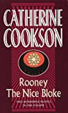 img - for Rooney & The Nice Bloke (Catherine Cookson Ominbuses) book / textbook / text book